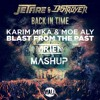 Back In Time For The Blast (MRTEN Mashup)