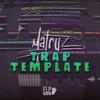 TRAP Template by Matruz [FREE FLP]